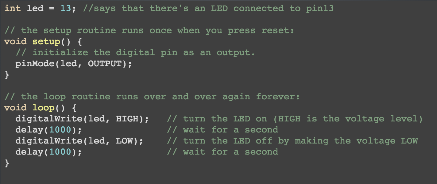 This code example will make an Arduino turn an LED light on and off