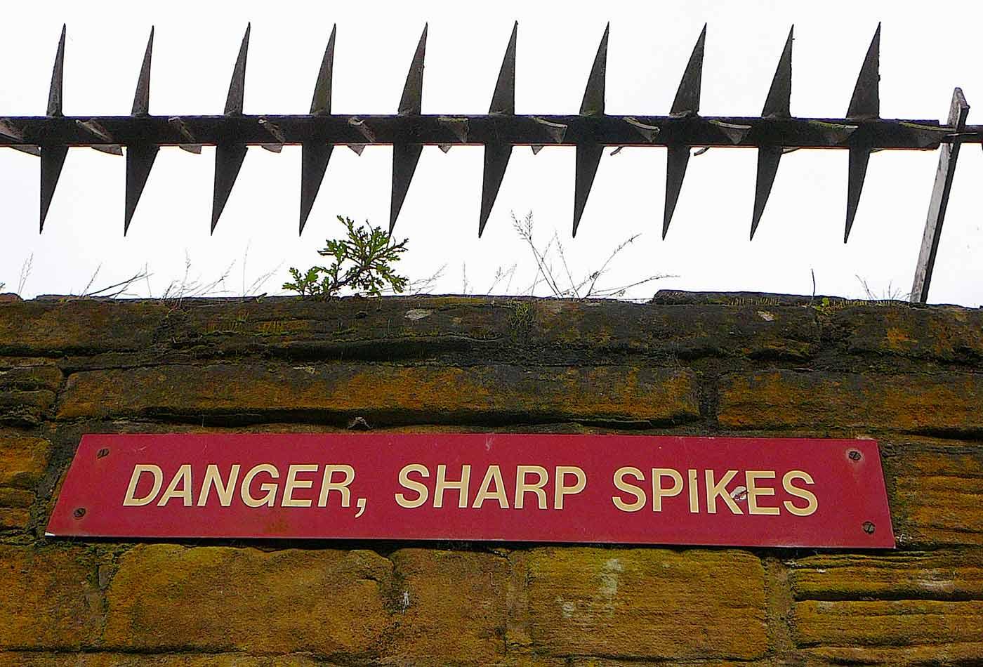 Danger, Sharp Spikes.