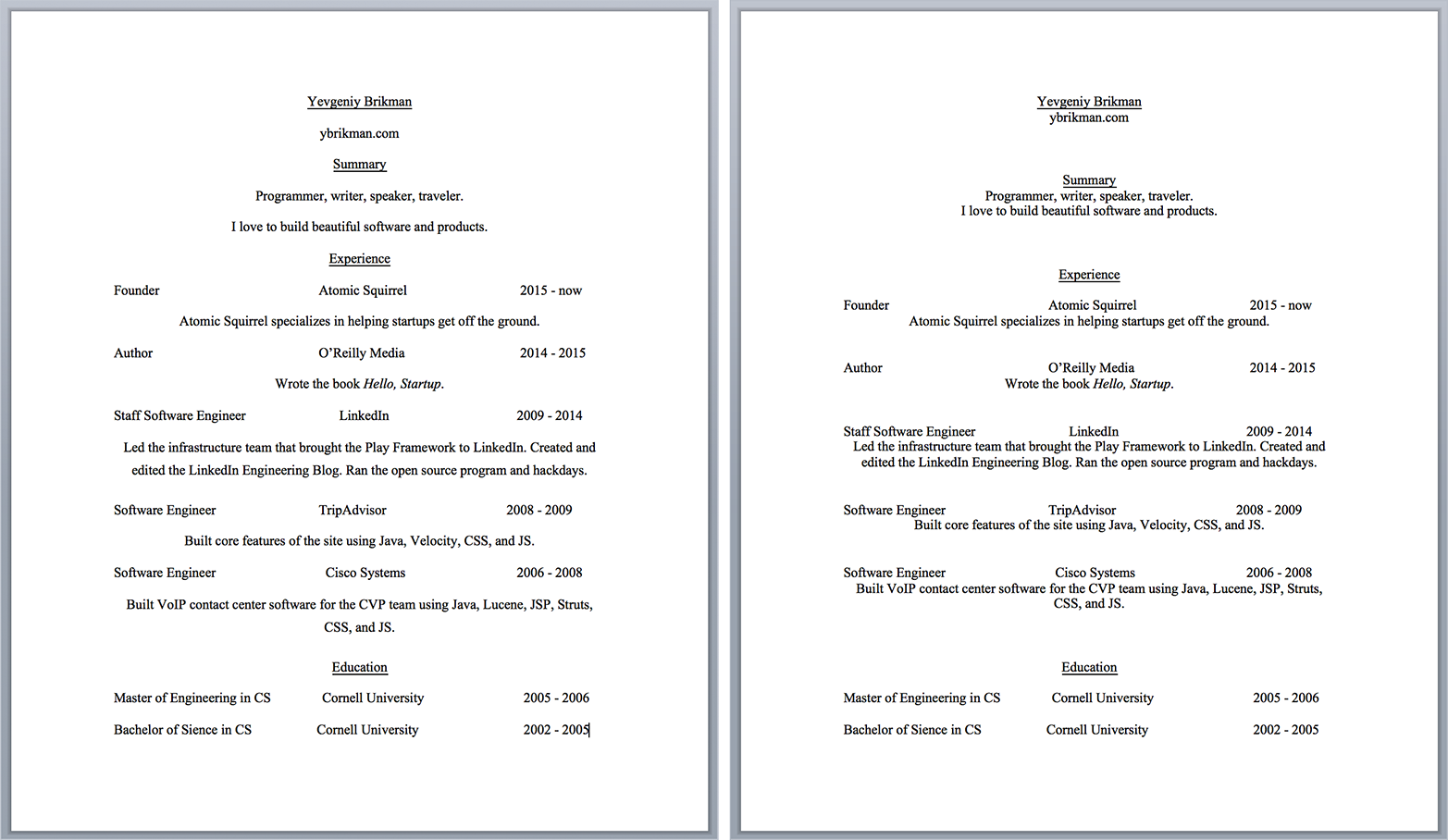 The original resume on the left, and the same resume, but with better use of proximity, on the right
