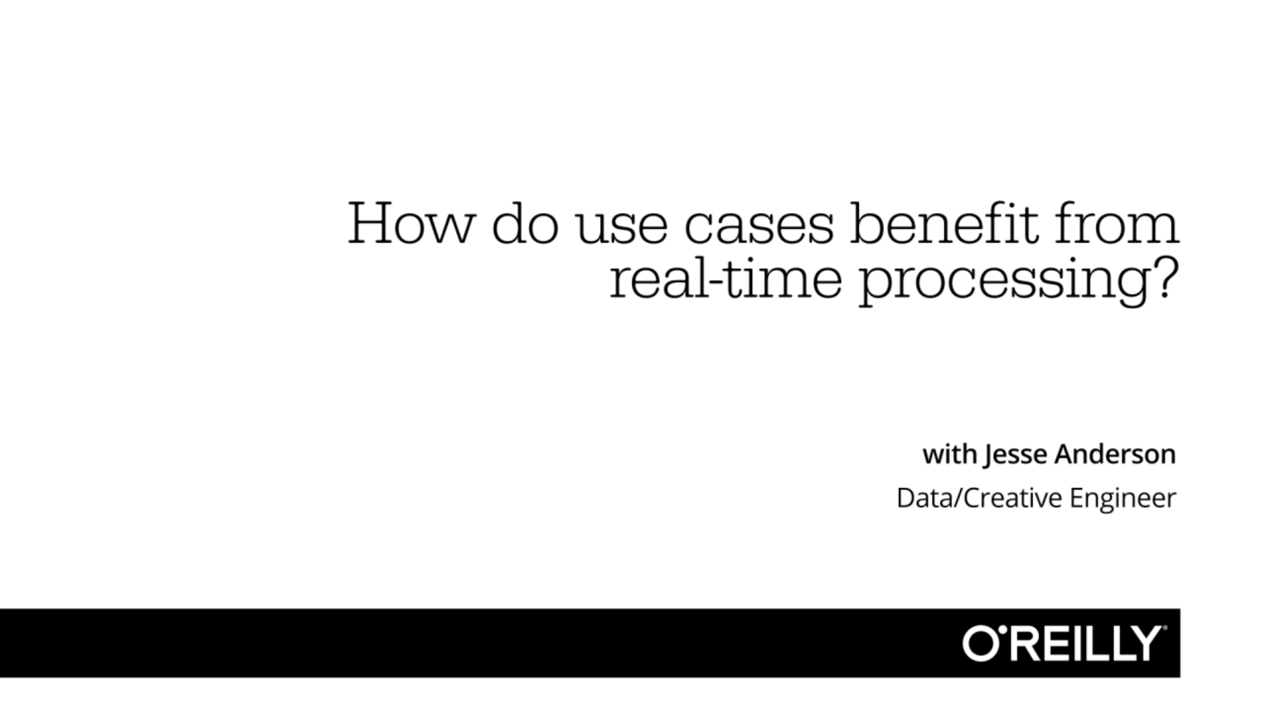 How do use cases benefit from real-time processing?