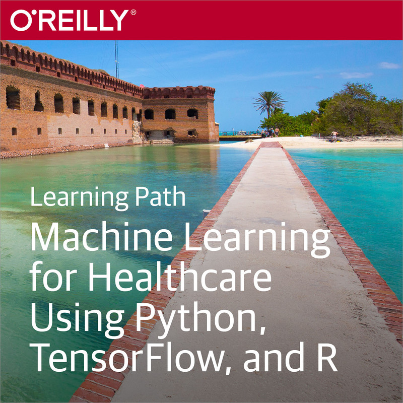 Learning Path: Machine Learning for Healthcare Using Python