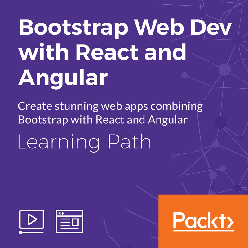 Learning Path: Bootstrap Web Dev with React and Angular