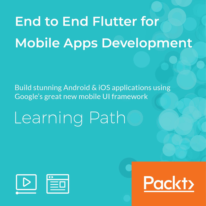 LEARNING PATH: End to End Flutter for Mobile Apps Development