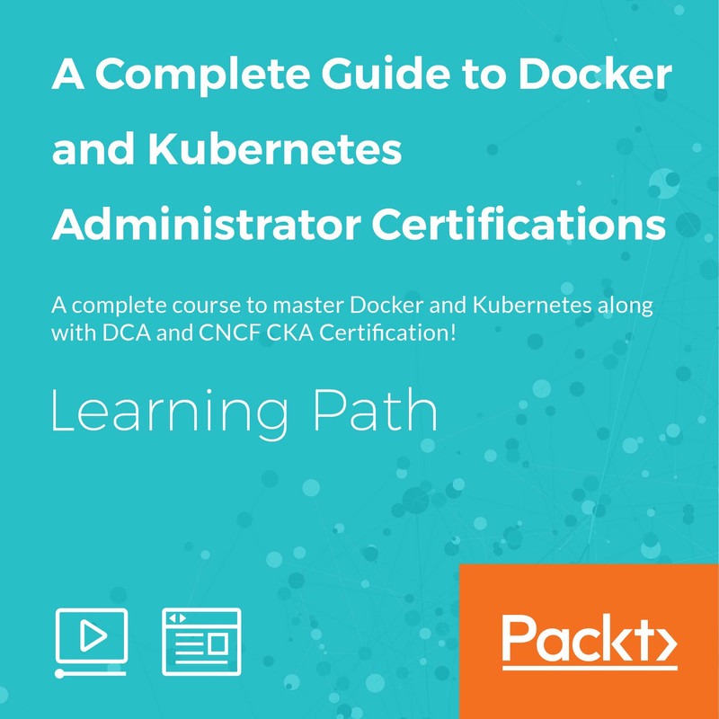 LEARNING PATH: A Complete Guide to Docker and Kubernetes