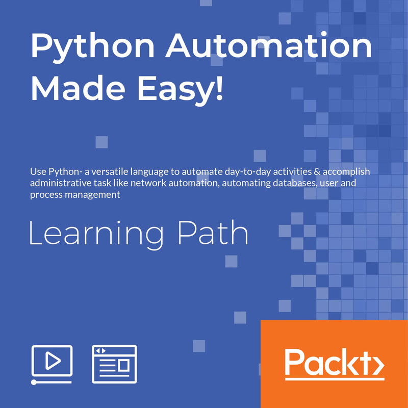LEARNING PATH: Python Automation Made Easy! | Learning Paths