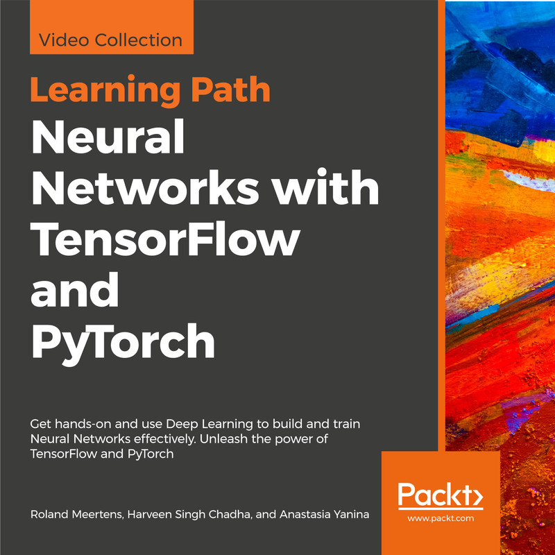 LEARNING PATH: Neural Networks with TensorFlow and PyTorch
