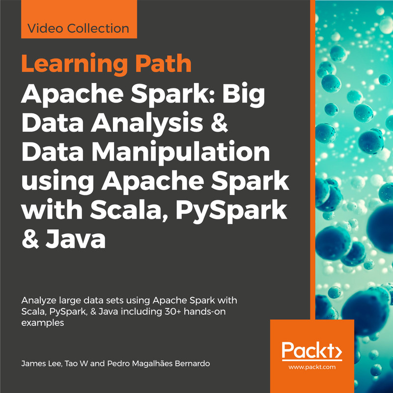 LEARNING PATH: Apache Spark: Big Data Analysis & Data