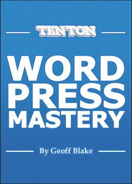 Ten Ton WordPress Mastery