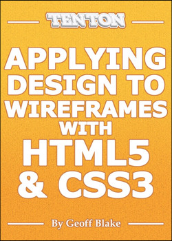 Applying Design To Wireframes with HTML5 And CSS3