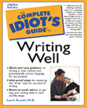 The Complete Idiot's Guide™ to Writing Well
