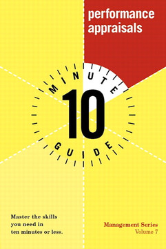 Ten Minute Guide to Performance Appraisals