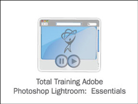Total Training for Adobe Photoshop Lightroom: Essentials