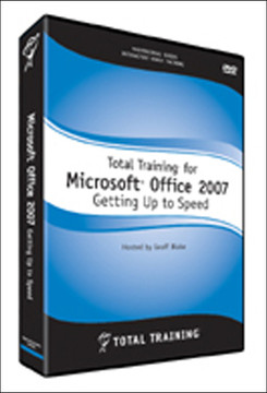Microsoft Office 2007: Getting Up to Speed