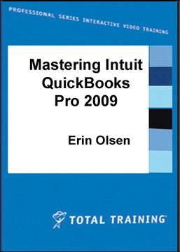 Mastering Intuit QuickBooks Pro 2009