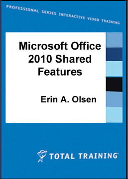 Microsoft Office 2010 Shared Features