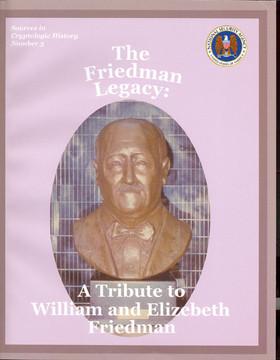 The Friedman Legacy: A Tribute to William and Elizebeth Friedman