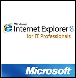 Internet Explorer 8 for IT Professionals