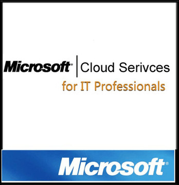 Microsoft Cloud Services for IT Professionals