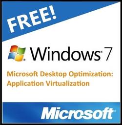 Windows 7 and Microsoft Desktop Optimization: Application Virtualization