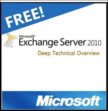 Exchange 2010 Deep Technical Overview
