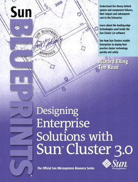Designing Enterprise Solutions with Sun™ Cluster 3.0