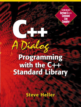 C++: A Dialog Programming with the C++ Standard Library