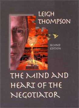 Mind and Heart of the Negotiator, Second Edition, The
