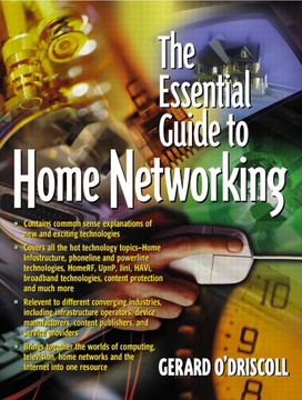 Essential Guide to Home Networking Technologies, The