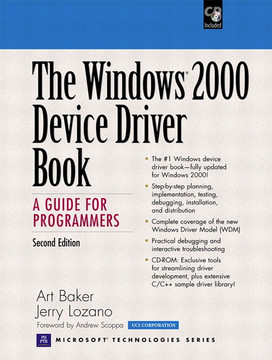 Windows® 2000 Device Driver Book: A Guide for Programmers, Second Edition, The