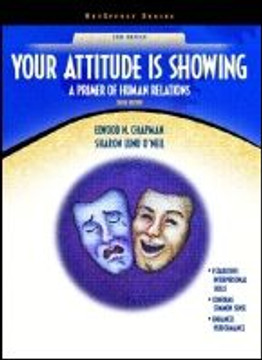 Your Attitude Is Showing: A Primer of Human Relations, Tenth Edition