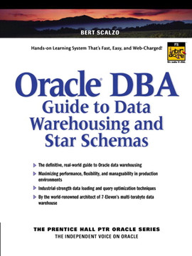Oracle® DBA Guide to Data Warehousing and Star Schemas