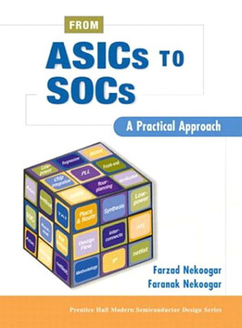 From ASICs to SOCs: A Practical Approach