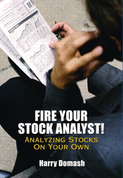 Fire Your Stock Analyst! Analyzing Stocks on Your Own