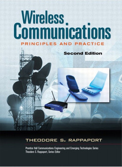 Wireless Communications Principles and Practice, Second Edition