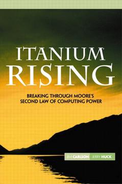 Itanium Rising: Breaking Through Moore's Second Law of Computing Power