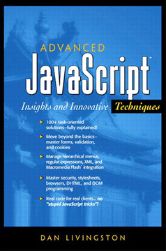 Advanced JavaScript™: Insights and Innovative Techniques