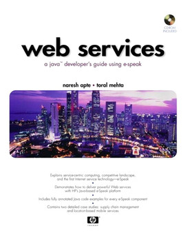 Web Services: A Java™ Developer's Guide Using E-Speak