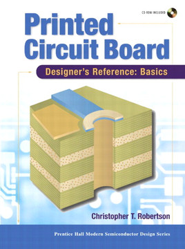 Printed Circuit Board Designer's Reference: Basics