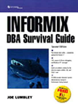 Informix DBA Survival Guide, Second Edition