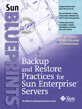 Backup and Restore Practices for Sun Enterprise™ Servers