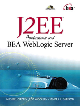 J2EE™ Applications and BEA™ WebLogic Server™