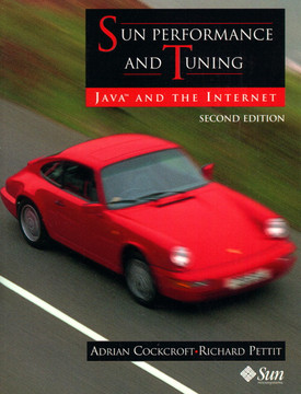 Sun Performance and Tuning: Java™ and the Internet, Second Edition