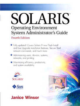 Solaris™ Operating Environment System Administrator's Guide, Fourth Edition