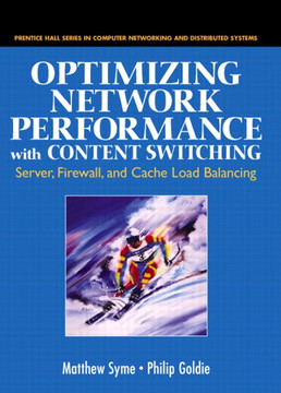Optimizing Network Performance with Content Switching: Server, Firewall, and Cache Load Balancing