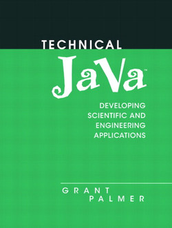 Technical Java™: Developing Scientific and Engineering Applications
