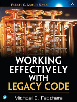 Working Effectively with Legacy Code, First Edition
