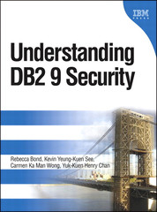 Understanding DB2 9 Security: DB2 Information Management Software