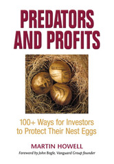 Predators and Profits: 100+ Ways for Investors to Protect Their Nest Eggs