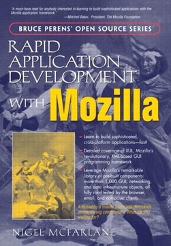 Rapid Application Development with Mozilla™