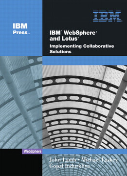 IBM WebSphere and Lotus Implementing Collaborative Solutions